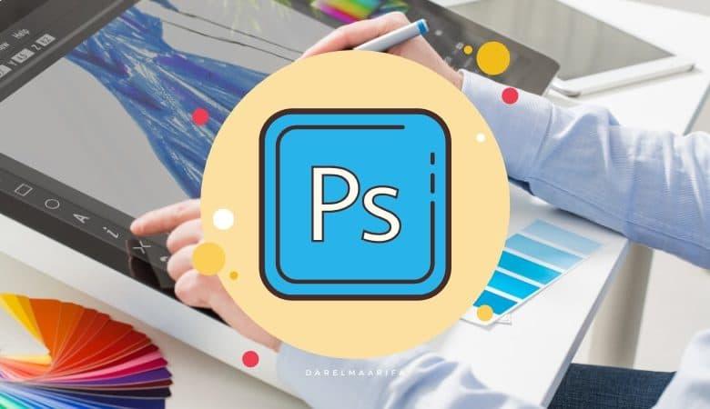 تعلم برنامج فوتوشوب من البداية الى الإحتراف بالمجان